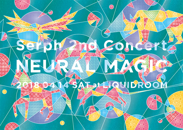 "Serph 2nd Concert ""NEURAL MAGIC"""