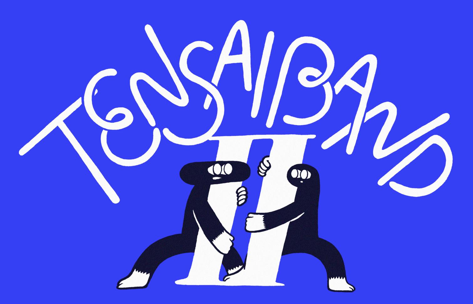 TENSAI BANDⅡ