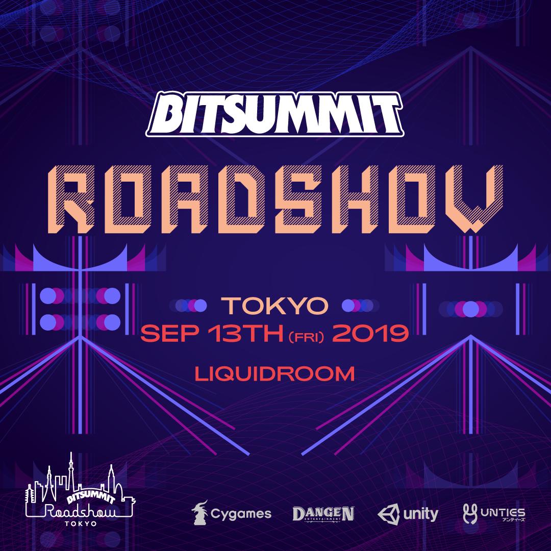 BitSummit Roadshow: Tokyo