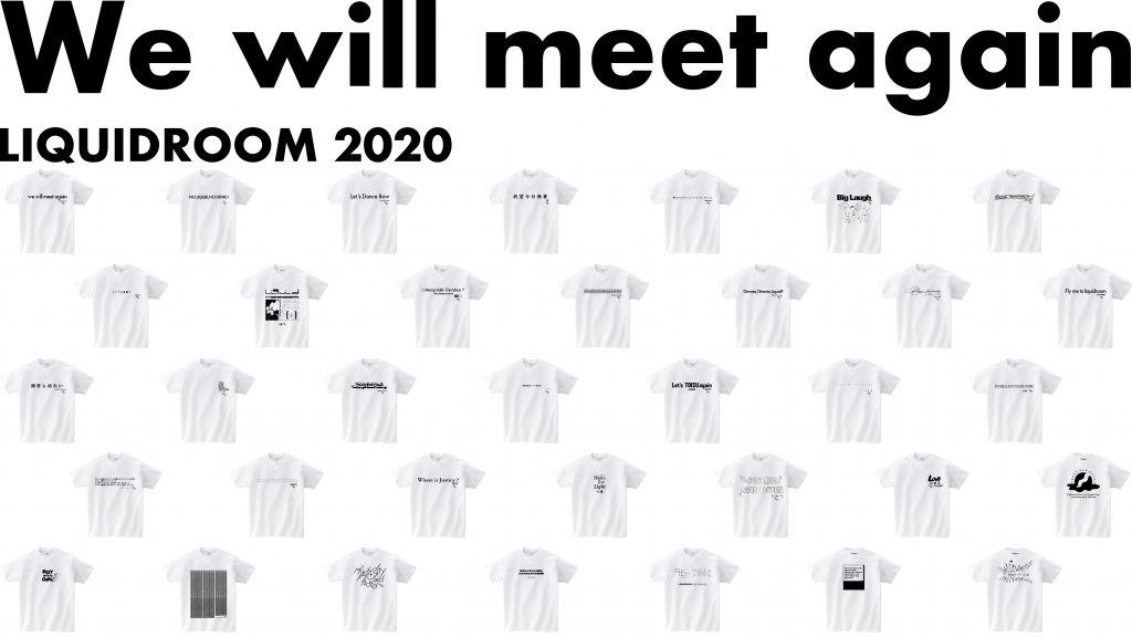 We will meet again LIQUIDROOM 2020