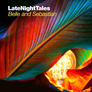 Late Night Tales Vol.2 – Belle and Sebastian