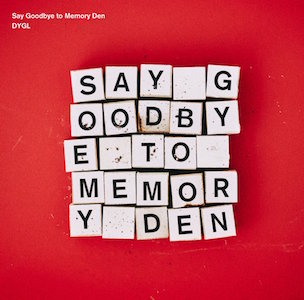 Say Goodbye to Memory Den