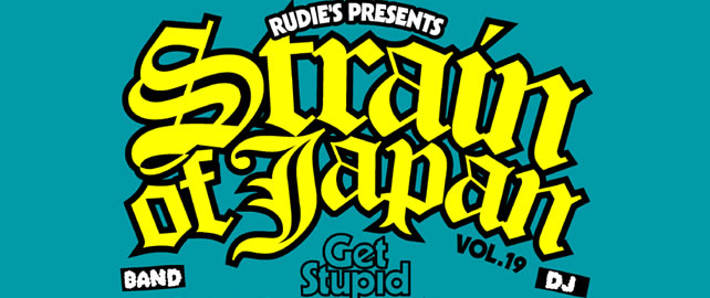 RUDIE'S PRESENTS「STRAIN OF JAPAN VOL.19」