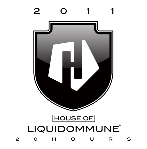 LIQUID LOFT x DOMMUNE presents「HOUSE OF LIQUIDOMMUNE 2011!!!!!!!20HOURS!!!!!!!」