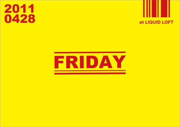 Kon Air x Erection presents 『FRIDAY』