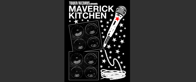 "TOWER RECORDS presents ""MAVERICK KITCHEN VOL.3"""