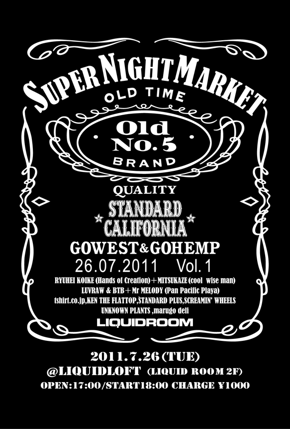 STANDARD CALIFORNIA × GOWEST/GOHEMP  PRESENTS 【SUPER NIGHT MARKET】