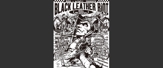 ROLL & Lewis Leathers PRESENTS BLACK LEATHER RIOT vol.5 ROLL 10th anniversary