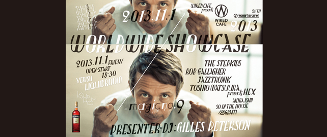 WIRED CAFE presents J-WAVE 25th ANNIVERSARY  Gilles Peterson's WORLDWIDE SHOWCASE 2013