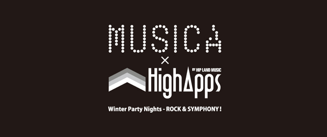 Vol.16 MUSICA×HighApps