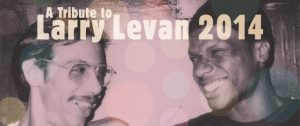 LIQUIDROOM 10th ANNIVERSARY HOUSE OF LIQUID, GALLERY & GODFATHER presents A Tribute to Larry Levan 2014