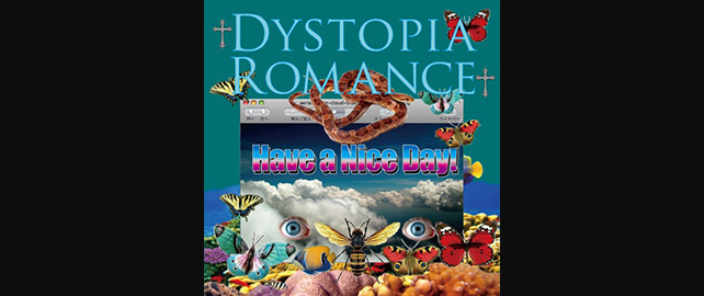 Have a Nice Day!「Dystopia Romance」リリースパーティー