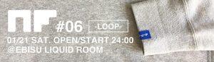 NF #06 -LOOP-