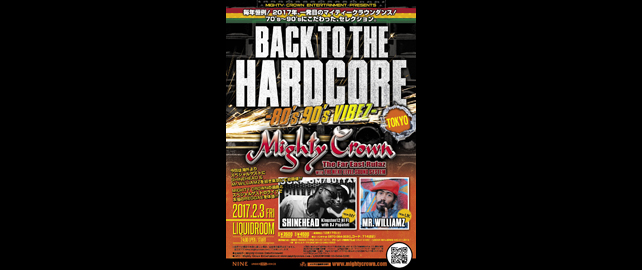 Mighty Crown Entertainment presents BACK TO THE HARDCORE-80's 90's Vibez-