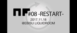 NF#08  -RESTART-